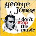 George Jones - Don't Stop The Music album