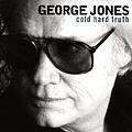 George Jones - Cold, Hard Truth album