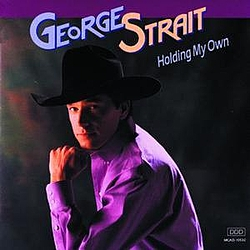 George Strait - Holding My Own album