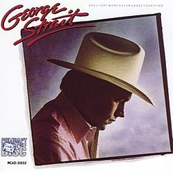 George Strait - Does Fort Worth Ever Cross Your Mind album