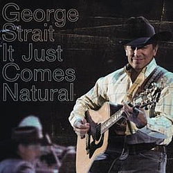 George Strait - It Just Comes Natural album