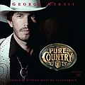 George Strait - Pure Country album