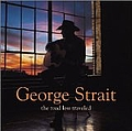 George Strait - The Road Less Traveled album