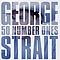 George Strait - 50 Number Ones [Disc 2] album