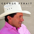 George Strait - Blue Clear Sky album