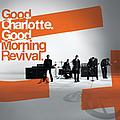 Good Charlotte - Good Morning Revival! album