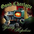 Good Charlotte - The Young And The Hopeless album