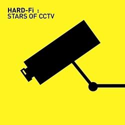 Hard-Fi - Stars Of CCTV альбом