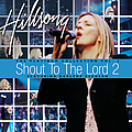 Hillsong - Shout To The Lord 2 album