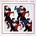 Inxs - Underneath The Colours album