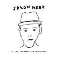 Jason Mraz - We Sing, We Dance, We Steal Things альбом