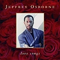 Jeffrey Osborne - Love Songs album