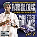 Fabolous - More Street Dreams Pt. 2 The Mixtape album