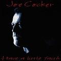 Joe Cocker - Have A Little Faith album