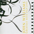 John Williams - John Williams: Greatest Hits 1969-1999 album