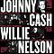 Johnny Cash & Willie Nelson - VH1 Storytellers альбом