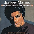 Johnny Mathis - 16 Most Requested Songs album