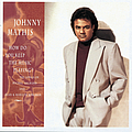 Johnny Mathis - How Do You Keep The Music Playing? album