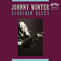 Johnny Winter - Scorchin' Blues album