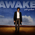 Josh Groban - Awake album