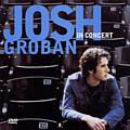 Josh Groban - Josh Groban In Concert album
