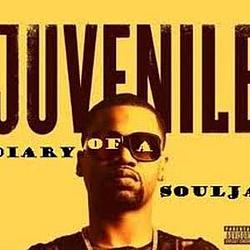 Juvenile - Diary Of A Soulja album