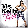 Kelly Rowland - Ms. Kelly альбом