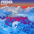 Feeder - Echo Park альбом