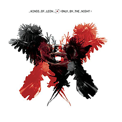 Kings Of Leon - Only By The Night album