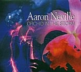 Aaron Neville - Orchid In the Storm album