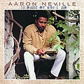 Aaron Neville - To Make Me Who I Am album