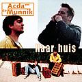 Acda En De Munnik - Naar huis album