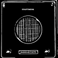 Kraftwerk - Radio-Activity album