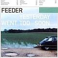 Feeder - Yesterday Went Too Soon альбом
