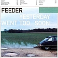 Feeder - Yesterday Went Too Soon альбом