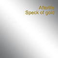 Afterlife - Speck Of Gold альбом