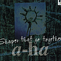 A-Ha - Shapes That Go Together album