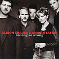 Alison Krauss - So Long So Wrong album