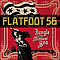 Flatfoot 56 - Jungle Of The Midwest Sea альбом