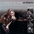 La Oreja De Van Gogh - Lo Que Te Conté Mientras Te Hacías La Dormida: Gira 2003 album