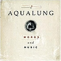 Aqualung - Words And Music альбом