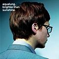 Aqualung - Brighter Than Sunshine альбом