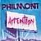 Philmont - Attention альбом