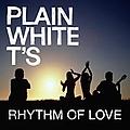 Plain White T's - Rhythm Of Love альбом