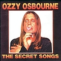 Ozzy Osbourne - Secret Songs album