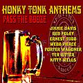 Porter Wagoner - Pass the Booze - Honky Tonk Anthems album