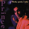Prince - Funky Party 2Nite альбом