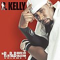 R. Kelly - The R. in R&B Collection, Vol. 1 album