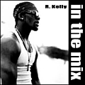 R. Kelly - In the Mix (disc 1) album