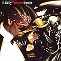 R. Kelly - Ignition (remix) album